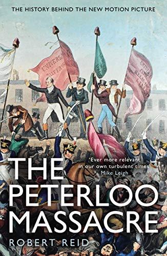 The Peterloo Massacre Kindle eBook