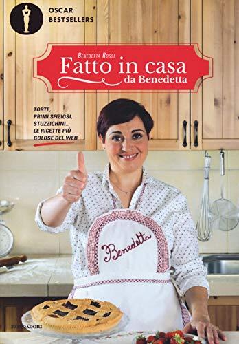 Fatto in casa da Benedetta. Torte, primi sfiziosi, stuzzichini... le ricette pi golose del web: 1