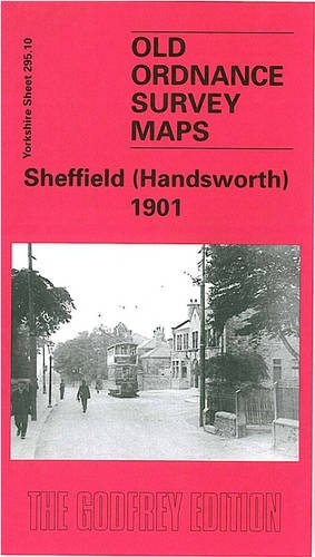 Sheffield (Handsworth) 1901: Yorkshire Sheet 295.10 (Old O.S. Maps of Yorkshire)