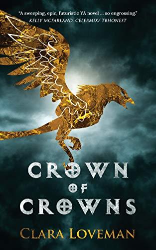 Crown of Crowns (Crown of Crowns Book 1) eBook : Loveman, Clara:  Amazon.co.uk: Kindle Store