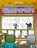 The Big Book of Drawing for Minecrafters: How to Draw More Than 75 Minecraft Mobs and Items