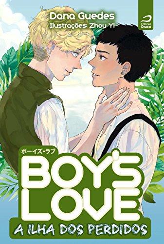 Boy's love. A ilha dos perdidos