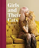Girls and Their Cats: (Cat Photography Book, Inspirational Book for Women Cat Lovers)