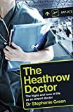 The Heathrow Doctor: The Highs And Lows Of Life As An Airport Doctor (English Edition)
