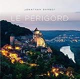 Le Périgord (Beau Livre)