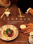 Izakaya: el libro de cocina de pub japonés