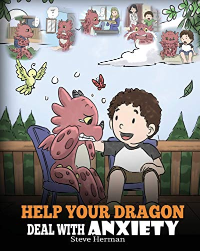 Help Your Dragon Deal With Anxiety: Train Your Dragon To...