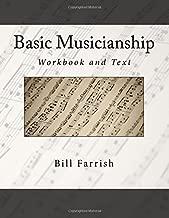 Basic Musicianship: Workbook and Text