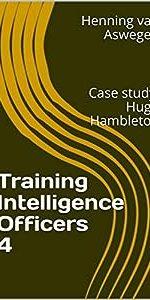 Training Intelligence Officers 4: Case study: Hugh Hambleton