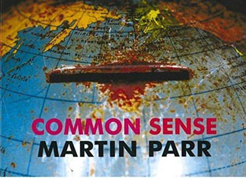 Common Sense by Martin Parr (2002-01-01)