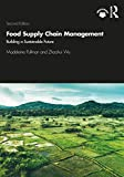 Food Supply Chain Management: Building a Sustainable Future