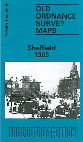 Sheffield 1903: Y294.08a (Old O.S. Maps of Yorkshire)