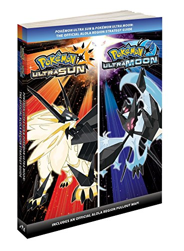 Pokémon Ultra Sun & Pokémon Ultra Moon: The Official Alola Region Strategy Guide (Pokemon (Prima O