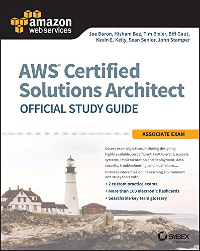 AWS Certified Solutions Architect Official Study Guide: Associate Exam (Aws Certified Solutions Architect Official: Associate Exam) (English Edition)