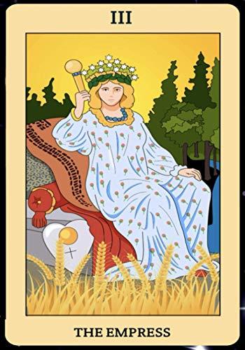 The Empress: Tarot Card Journal, Divination Journal, Magic...