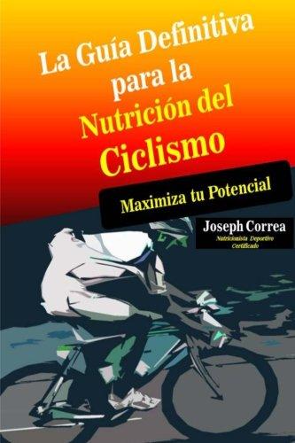La Guia Definitiva para la Nutricion del Ciclismo: Maximiza tu Potencial