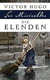 Die Elenden / Les Misérables: Roman in fünf Teilen
