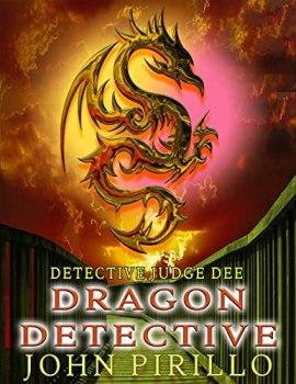 Detective Judge Dee, Dragon Detective (English Edition)