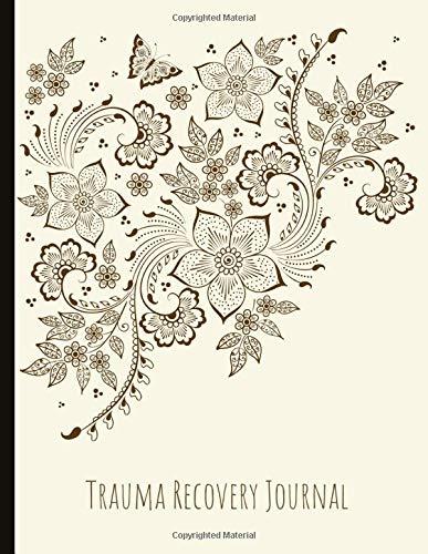 Trauma Recovery Journal: Beautiful Journal for CPTSD...