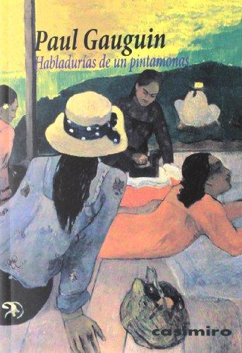 HABLADURIAS DE UN PINTAMONAS (HISTORIA)
