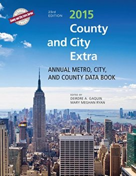 County and City Extra 2015: Annual Metro, City, and County Data Book (County and City Extra Series)