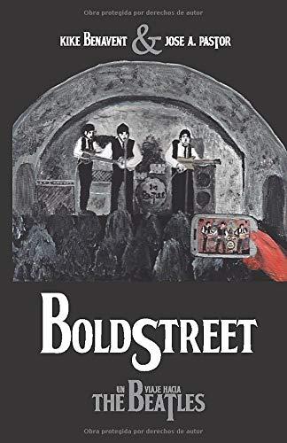 BoldStreet - Un viaje hacia The Beatles