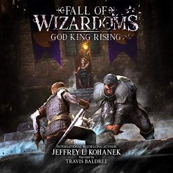 Wizardoms: God King Rising: Fall of Wizardoms, Book One