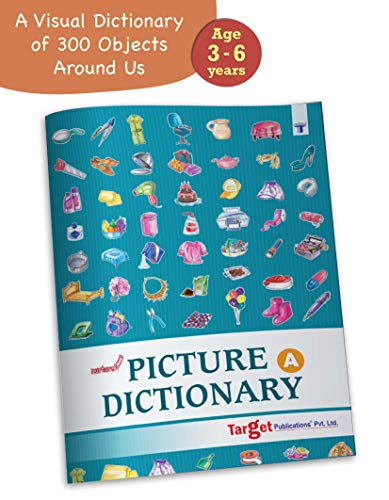 Nurture Picture Dictionary Book for Kids in English   Part A   3 to 6 Year Old Children   Introduction to 19 Objects around us   Visual Dictionary of more than 300 Objects [Paperback] Content Team at Target Publications
