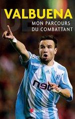 Mathieu Valbuena : Mon parcours du combattant