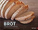 Brot: Chancen für die Bäckerei Rezepte und Backtechnologie