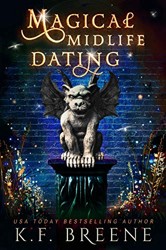 Magical Midlife Dating: A Paranormal Women's Fiction Novel (Leveling Up Book 2) Kindle Edition