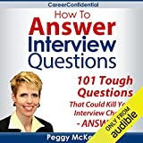 How to Answer Interview Questions