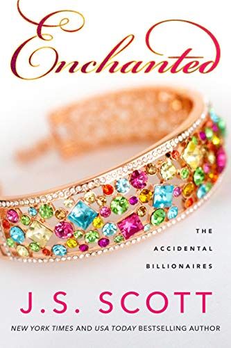Enchanted (The Accidental Billionaires Book 4) Kindle Edition