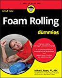Foam Rolling For Dummies