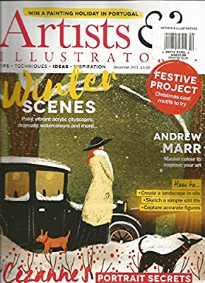 Subject: Art & PAINTINGS, Year Published: 2017 Publication Name: ARTISTS & ILLUSTRATORS UK MAGAZINE, Month: December Issue Type: Monthly Language: English Country/Region Of Manufacture: United States