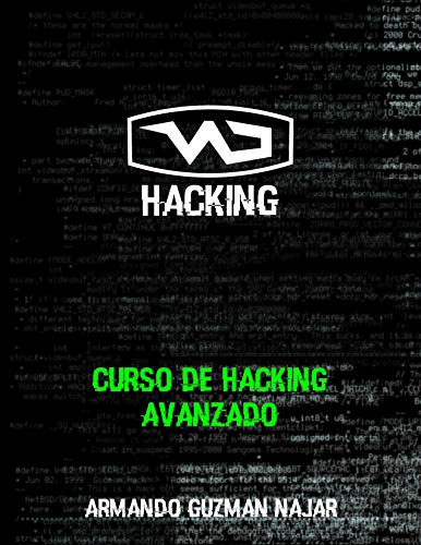 Advanced Hacking Course (Spanish Edition)
