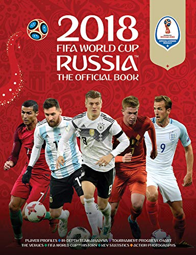 FIFA World Cup Russia The Official Book 2018 (World Cup Russia 2018)