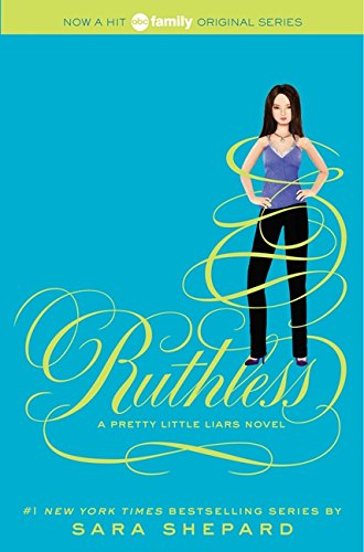 Pretty Little Liars 10. Ruthless