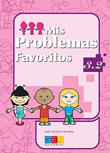 Mis problemas favoritos 3.2 / Editorial GEU / 3º Primaria / Mejora la resolución de problemas / Re