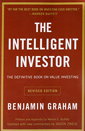 The Intelligent Investor: The Definitive Book on Value...