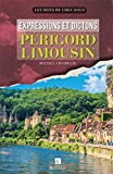 EXPRESSIONS ET DICTONS PERIGORD - LIMOUSIN