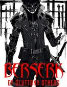 Berser gluttony manga: berserk of gluttony manga | berserk of gluttony light novel full volume | full collection fans (english edition)