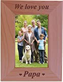 CustomGiftsNow We Love You Papa - Engraved Wood Picture Frame (4x6 Vertical)