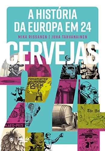 La historia de Europa en 24 cervezas