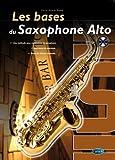 Les Bases Du Saxophone Alto + CD
