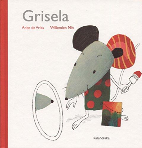 Grisela (libros para soñar)