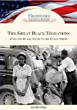 The Great Black Migrations: From the Rural South to the Urban North (Milestones in American History) (Kindle Edition)