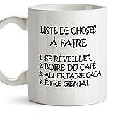 Mug - Liste de Choses à Faire - to do List - Tasse pour Le Petit-déjeuner Originale et Amusante avec Un Message Rigolo. Cadeau pour amies ou à Offr