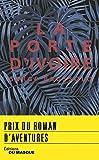 La Porte d'ivoire: Prix roman d'aventures 2018