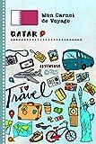 Qatar Carnet de Voyage: Journal de bord avec guide pour enfants. Livre de...